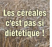 Les céréales ne sont pas si diététiques !